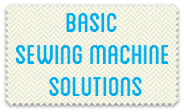 Basic Sewing Machine Solutions
