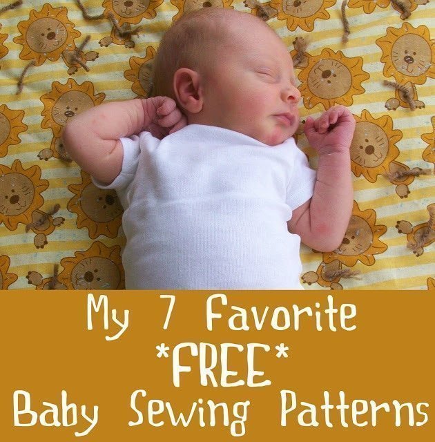 My 7 Favorite Free Baby Sewing Patterns - Heather Handmade