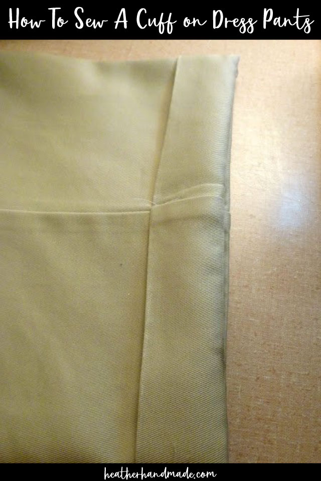 How To Sew A Cuff on Dress Pants