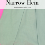 How to Sew a Narrow Hem // HeatherHandmade.com