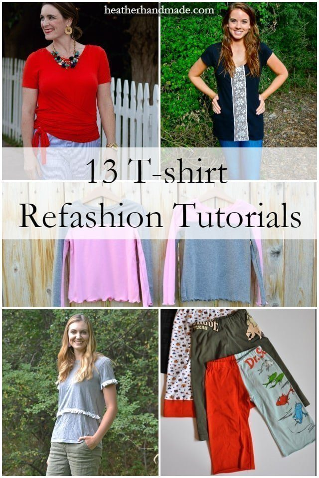 13 T-Shirt Refashion Tutorials // heatherhandmade.com