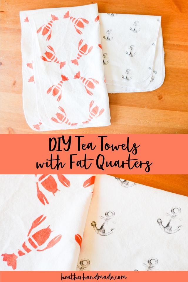 DIY Tea Towels with Fat Quarters