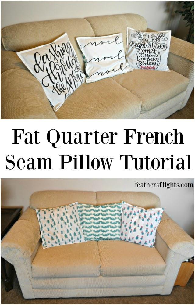 Fat Quarter French Seam Pillow Tutorial