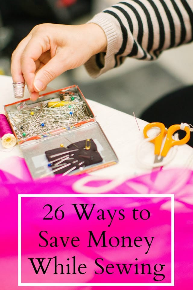 26 Ways To Save Money While Sewing Heather Handmade