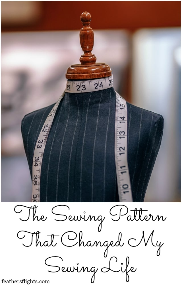 The Sewing Pattern That Changed My Sewing Life