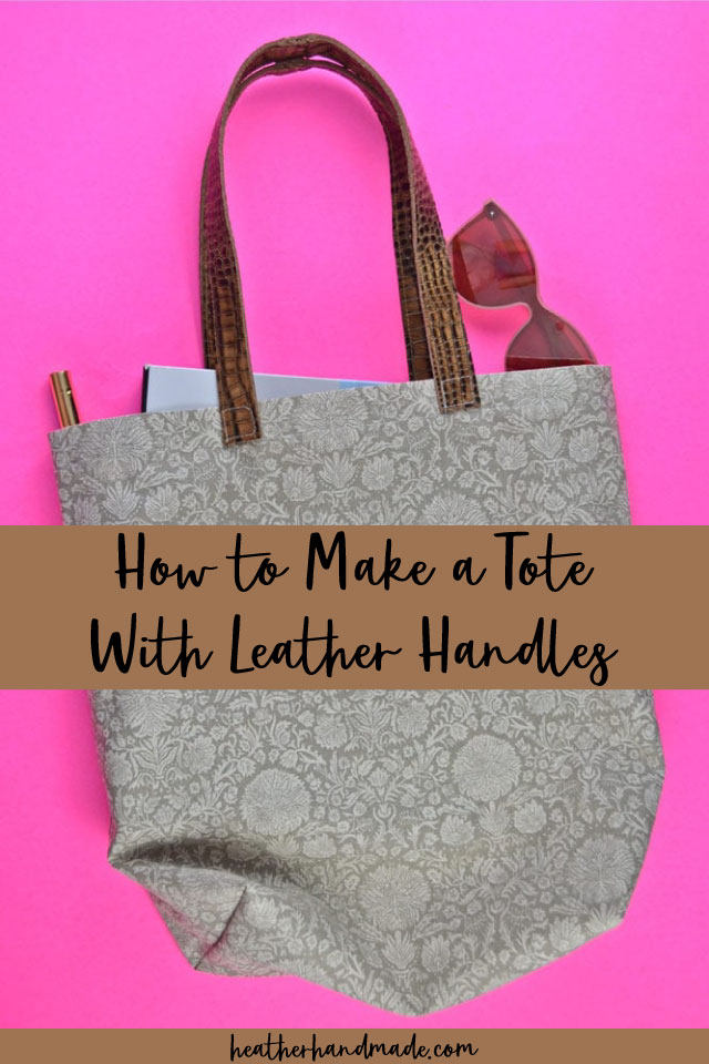 How to Make a Tote With Leather Handles