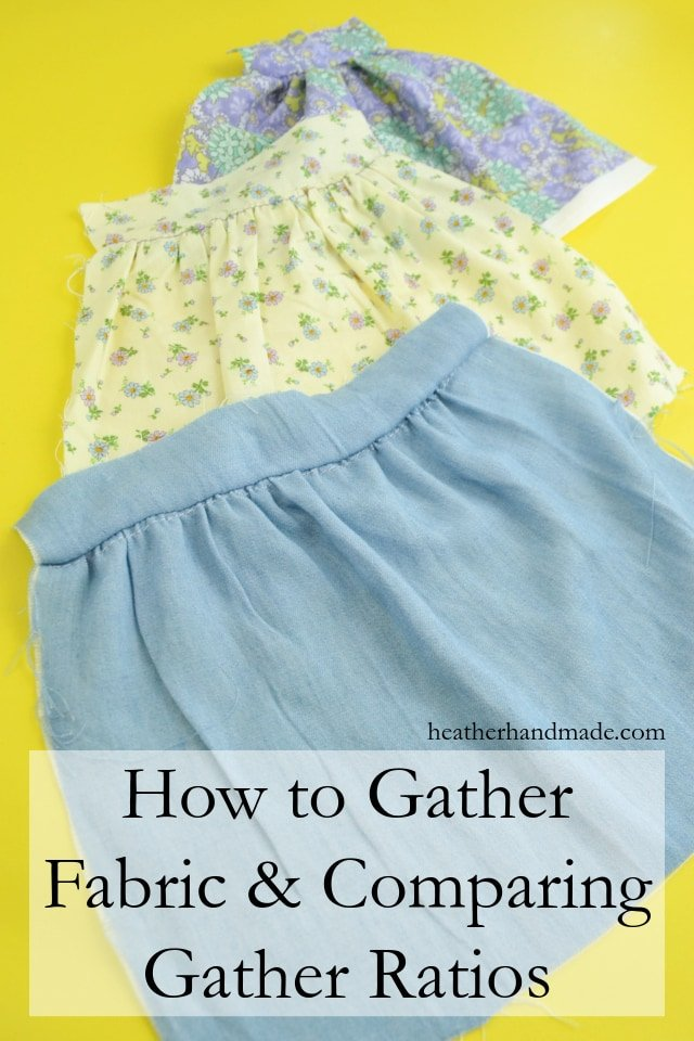 How to Gather Fabric and Comparing Gathering Ratios