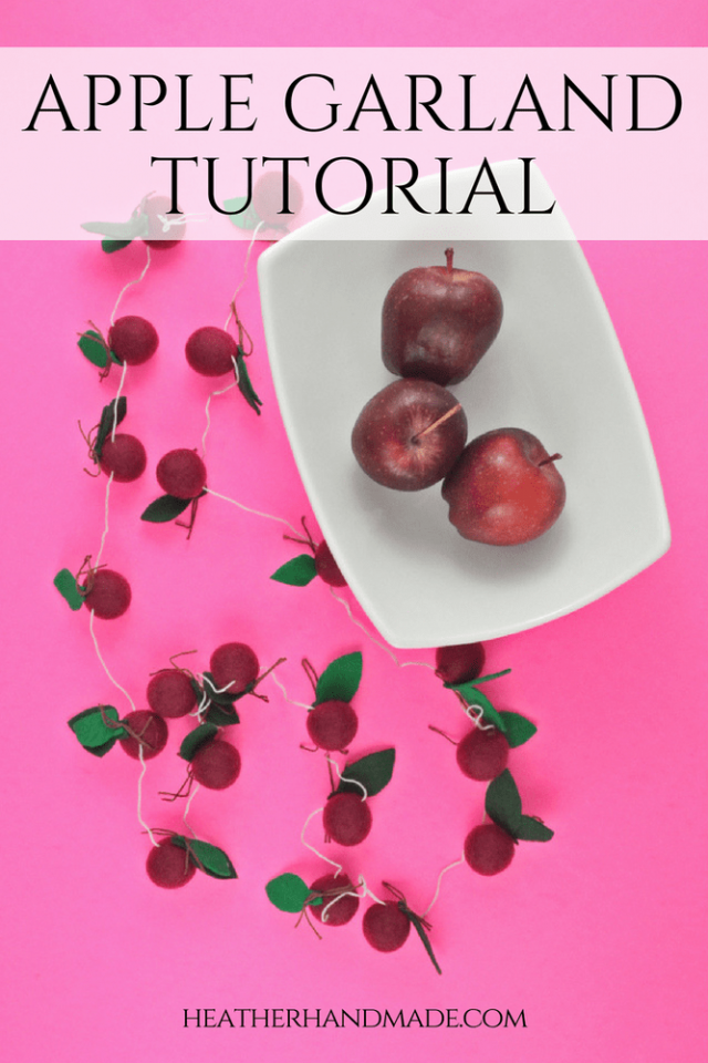 Apple Garland Tutorial // heatherhandmade.com