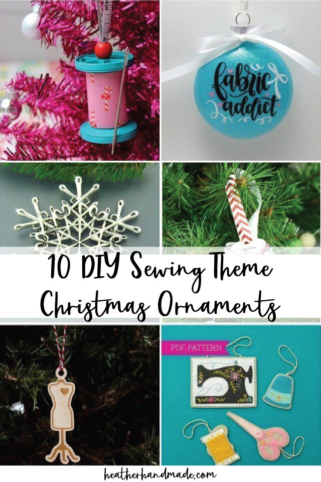 13 Sewing Themed Christmas Ornaments