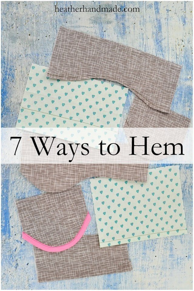 How to Hem: 7 Ways to Hem // heatherhandmade.com