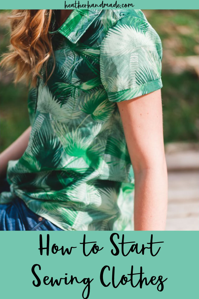 how to start sewing clothes