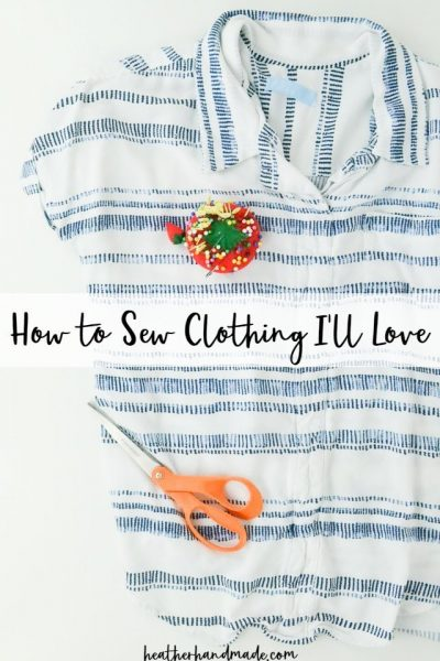 how to sew clothing i'll love