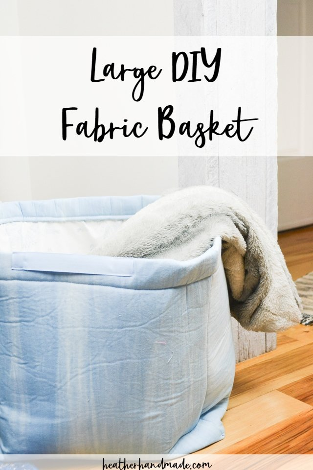 Large DIY Fabric Basket