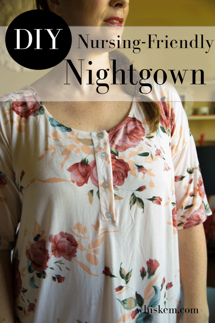 Nightgown Sewing Pattern – Nursing Friendly Option