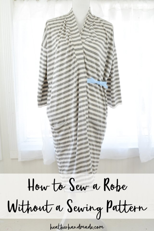 Sew a Robe Without a Sewing Pattern