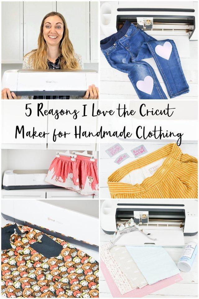 5 Reasons I Love the Cricut Maker for Handmade Clothing