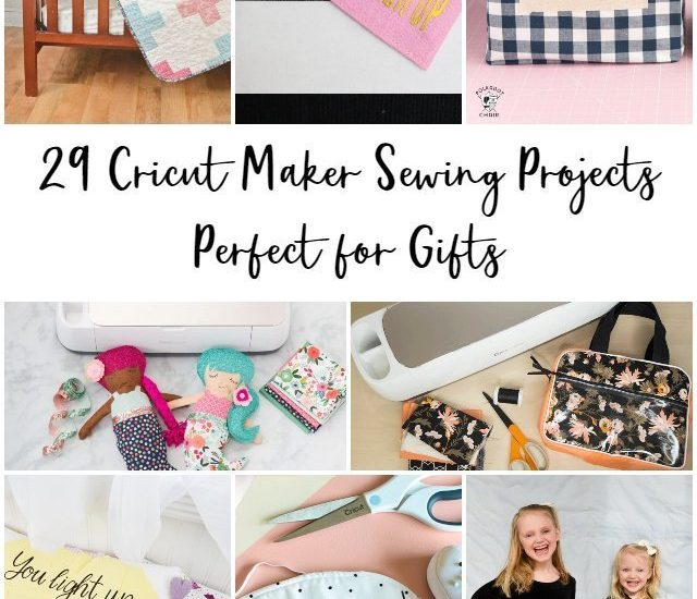 cricut maker sewing projects