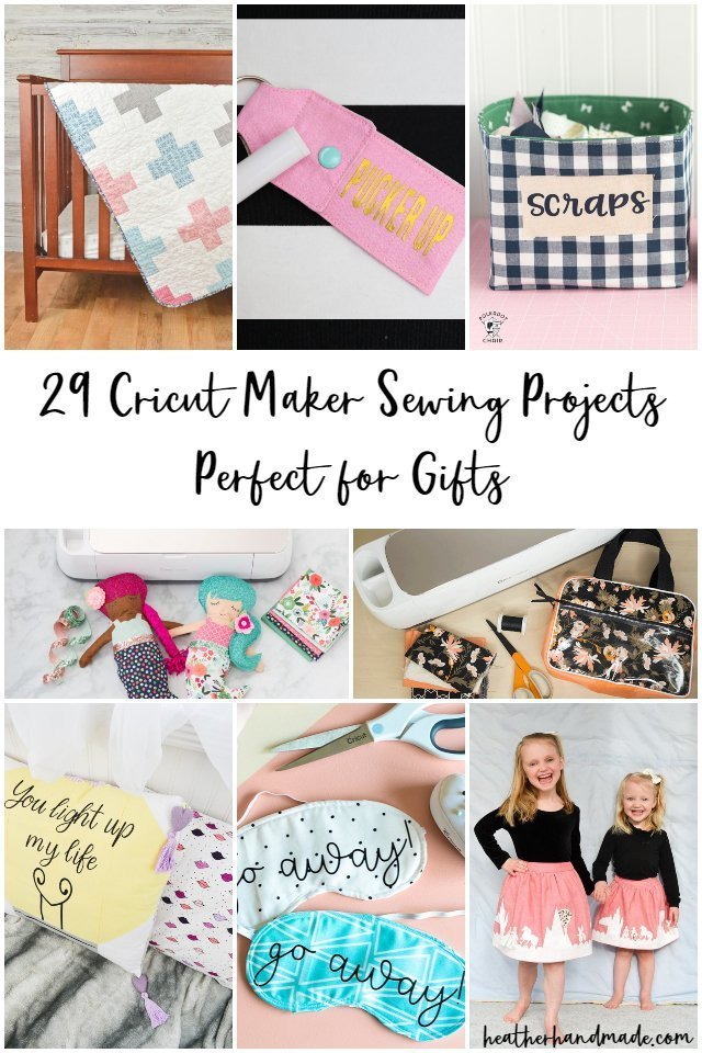 29 Cricut Maker Sewing Projects for Gifts