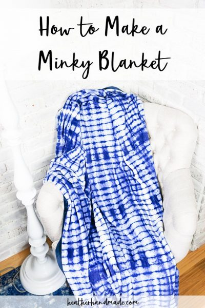 how to make a minky blanket