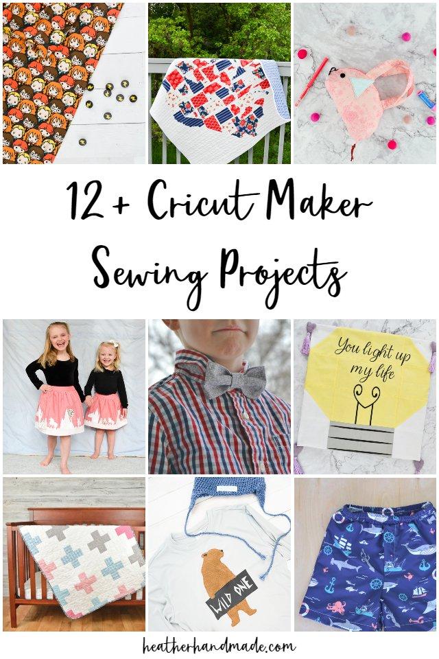 21 Fabulous Cricut Maker Sewing Projects
