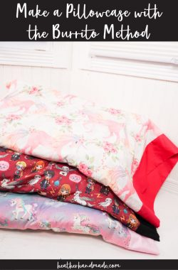 Make a Pillowcase with the Burrito Method