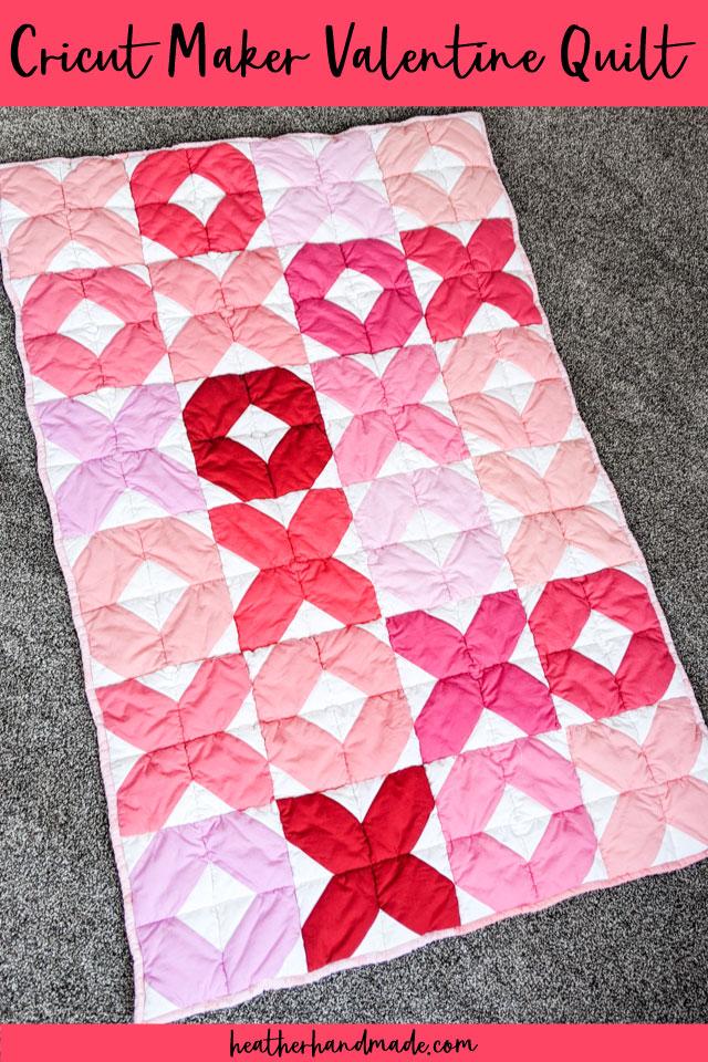 cricut maker valentine quilt