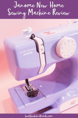 Janome New Home Sewing Machine Review