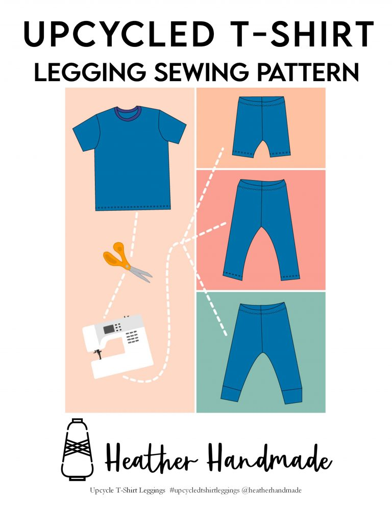 Upcycled T-Shirt Leggings and Shorts Pattern