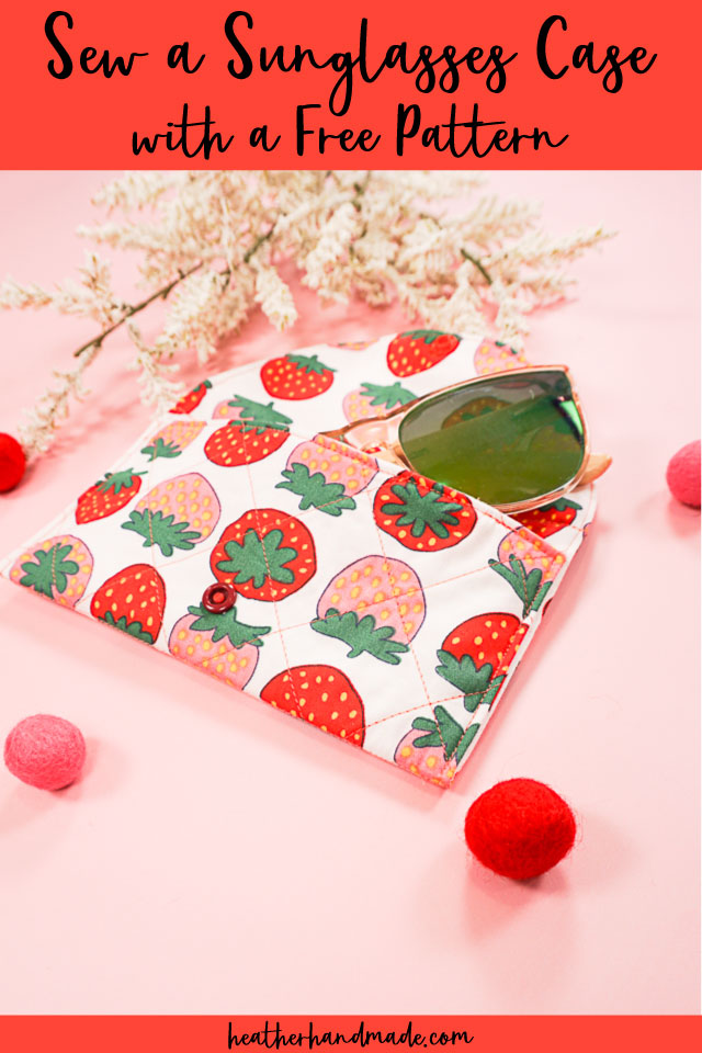 Sew a Sunglasses Case with a Free Pattern