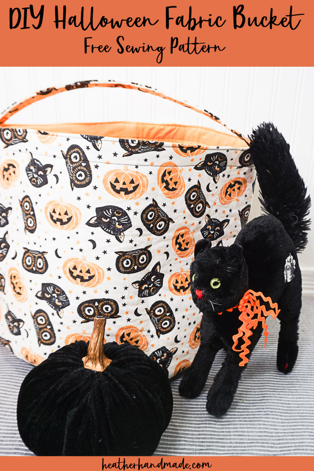 DIY Halloween Fabric Bucket + Free Pattern